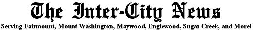 The Inter-City News ~ Serving Fairmount, Mt. Washington, Maywood, Englewood, Blue Summit, Sugar Creek, and Northwest Independence, Missouri